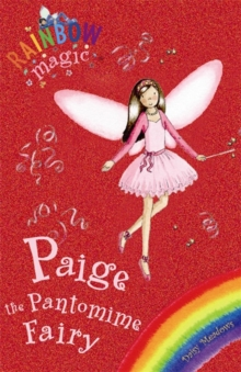 Rainbow Magic: Paige The Pantomime Fairy : Special, Paperback Book