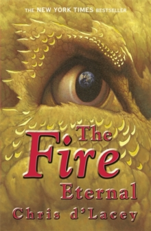 The Last Dragon Chronicles: The Fire Eternal : Book 4, Paperback Book