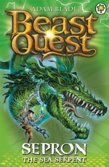 Beast Quest: Sepron the Sea Serpent : Series 1 Book 2, Paperback Book