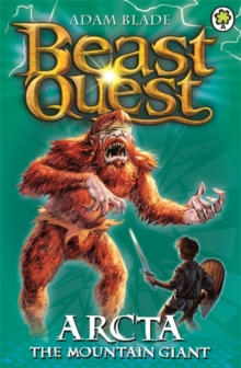 Beast Quest: Arcta the Mountain Giant : Series 1 Book 3, Paperback Book