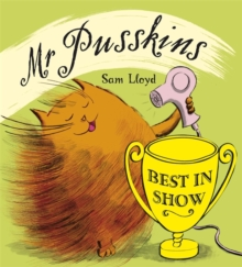 Mr Pusskins: Mr Pusskins Best in Show, Paperback Book