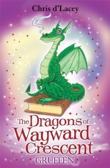 The Dragons of Wayward Crescent: Gruffen, Paperback Book