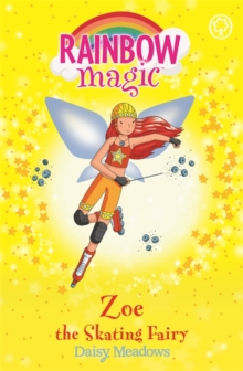Rainbow Magic: Zoe the Skating Fairy : The Sporty Fairies Book 3, Paperback / softback Book