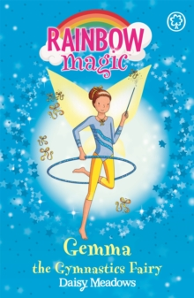 Rainbow Magic: Gemma the Gymnastic Fairy : The Sporty Fairies Book 7, Paperback Book