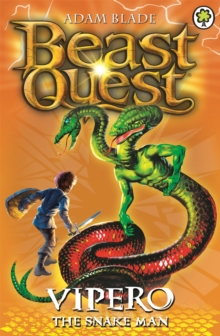 Beast Quest: Vipero the Snake Man : Series 2 Book 4, Paperback Book