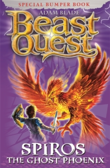 Beast Quest: Spiros the Ghost Phoenix : Special, Paperback Book
