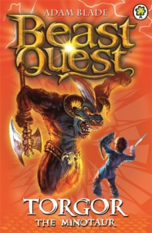 Beast Quest: Torgor the Minotaur : Series 3 Book 1, Paperback Book