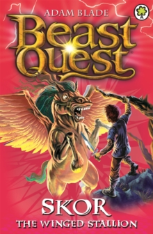 Beast Quest: Skor the Winged Stallion : Series 3 Book 2, Paperback Book