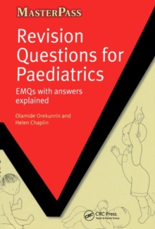 Revision Questions for Paediatrics : EMQs with Answers Explained, Paperback Book