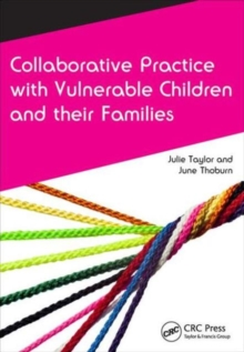 Collaborative Practice with Vulnerable Children and Their Families, Paperback Book