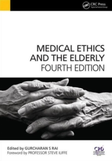 Medical Ethics and the Elderly, 4th Edition, Paperback Book