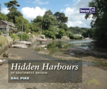 Hidden Harbours of Southwest Britain, Paperback Book