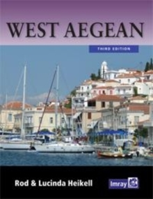 West Aegean : The Attic Coast, Eastern Peloponnese, Western Cyclades and Northern Sporades, Paperback / softback Book