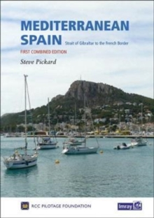 Mediterranean Spain : Gibraltar to the French Border, Hardback Book