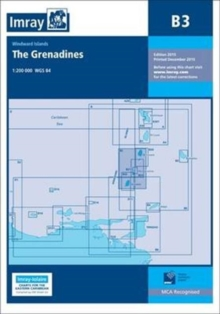 Imray Chart B3 : The Grenadines- St Vincent to Grenada, Paperback / softback Book