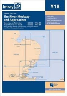 Imray Chart Y18 : The River Medway and Approaches - Sheerness to Rochester and River Thames Sea Reach, Paperback Book