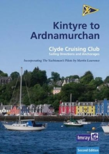 CCC Sailing Directions : Kintyre to Ardnamurchan, Paperback / softback Book
