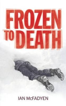 Frozen to Death, Paperback Book