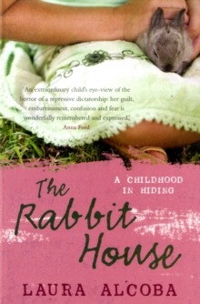The Rabbit House, Paperback Book