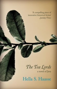 The Tea Lords, Paperback / softback Book