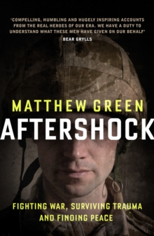 Aftershock : The Untold Story of Surviving Peace, EPUB eBook