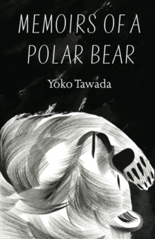 Memoirs of a Polar Bear, Paperback Book