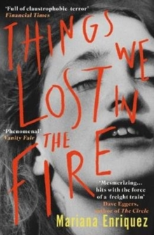 Things We Lost in the Fire, Paperback / softback Book