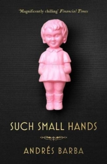 Such Small Hands, Paperback Book