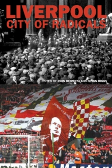 Liverpool City of Radicals, Paperback / softback Book