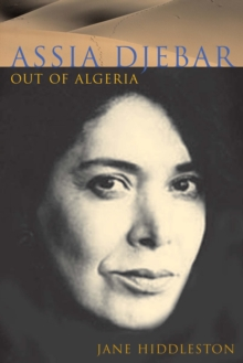 Assia Djebar : Out of Algeria, Paperback Book