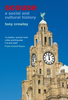 Scouse : A Social and Cultural History, Paperback / softback Book