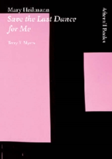 Mary Heilmann : Save the Last Dance for Me, Paperback / softback Book