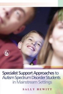 Specialist Support Approaches to Autism Spectrum Disorder Students in Mainstream Settings, EPUB eBook