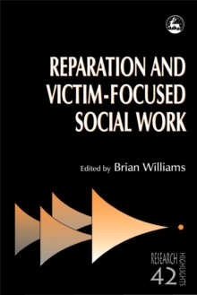 Reparation and Victim-focused Social Work, PDF eBook