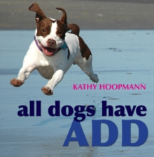 All Dogs Have ADHD, PDF eBook