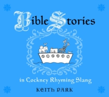 Bible Stories in Cockney Rhyming Slang, PDF eBook