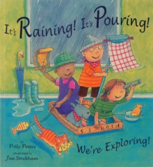 It's Raining! It's Pouring! We're Exploring!, Paperback / softback Book