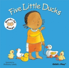 Five Little Ducks : BSL (British Sign Language), Board book Book
