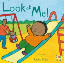 Look at Me!, Board book Book
