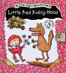 Little Red Riding Hood : My Secret Scrapbook Diary, Hardback Book