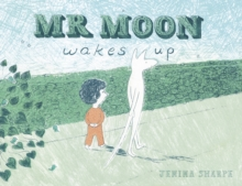 Mr Moon Wakes Up, Paperback Book
