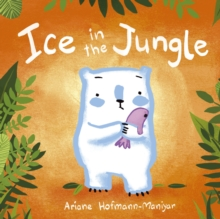 Ice in the Jungle, Paperback Book