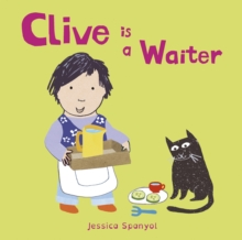 Clive is a Waiter, Board book Book