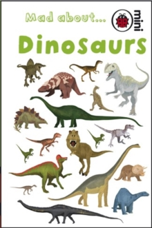 Mad About Dinosaurs, Hardback Book