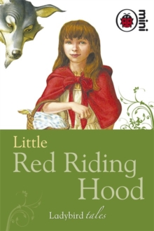 Little Red Riding Hood : Ladybird Tales, Hardback Book