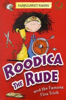 Roodica the Rude and the Famous Flea Trick, Paperback Book