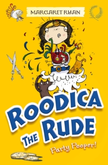 Roodica the Rude Party Pooper, Paperback / softback Book