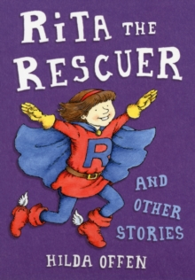 Rita the Rescuer and Other Stories, Paperback Book