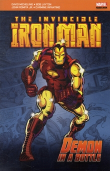 The Invincible Iron Man : Demon in a Bottle, Paperback Book