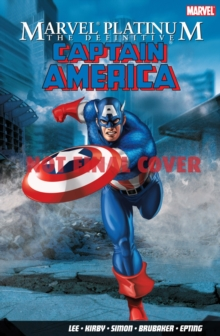 Marvel Platinum: The Definitive Captain America, Paperback Book
